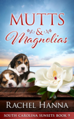 Mutts & Magnolias Book Cover