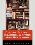 Digital Books... Reading, Writing and Reviewing
