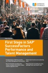 First Steps In SAP SuccessFactors - Performance And Talent Management