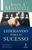 Liderando para o sucesso Book Cover