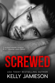 Screwed - Kelly Jamieson book summary