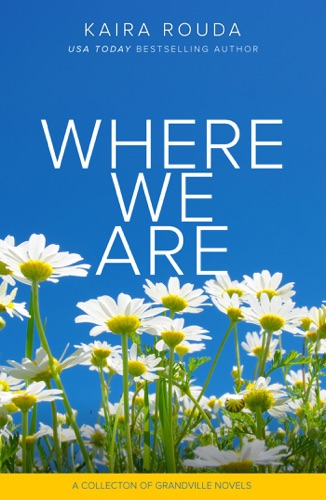 Kaira Rouda - Where We Are