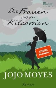 Die Frauen von Kilcarrion von Jojo Moyes Buch-Cover