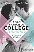 Ethan & Claire – A San Francisco College Romance