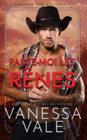 Download and Read Online Passe-moi les rênes