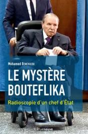 Le mystère Bouteflika