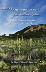 Edible And Medicinal Plants Of The Southern Rockies