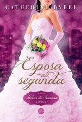 Esposa até segunda - Noivas da semana - Livro 2