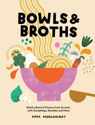 Bowls & Broths