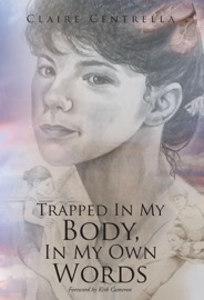 Trapped In My Body In My Own Words