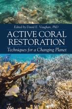 Active Coral Restoration