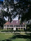 Narrative Of The Life Of John Quincy Adams When In Slavery And Now As A Freeman