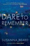Dare To Remember