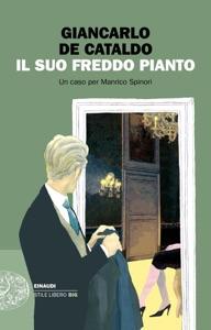 Il suo freddo pianto di Giancarlo De Cataldo Copertina del libro