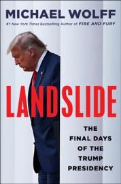 Landslide - Michael Wolff by  Michael Wolff PDF Download