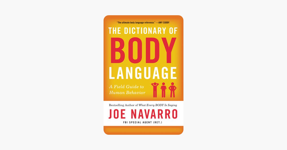 The Dictionary of Body Language - Joe Navarro