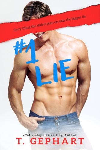 T Gephart - #1 Lie