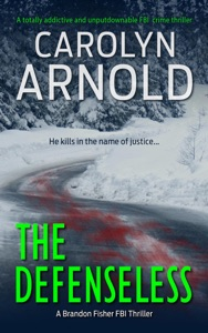 The Defenseless: A totally addictive and unputdownable FBI crime thriller