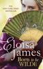 Eloisa James - Born to be Wilde artwork