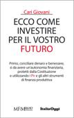 Cari giovani, ecco come investire per il vostro futuro