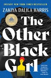 The Other Black Girl - Zakiya Dalila Harris by  Zakiya Dalila Harris PDF Download