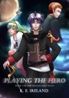 Playing The Hero