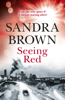Sandra Brown - Seeing Red artwork