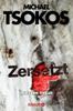 Michael Tsokos & Andreas Gößling - Zersetzt Grafik