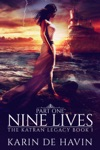 Nine Lives--Part One