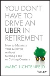 You Dont Have To Drive An Uber In Retirement