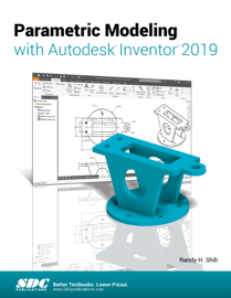 Parametric Modeling with Autodesk Inventor 2019 book