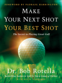 Download and Read Online Make Your Next Shot Your Best Shot