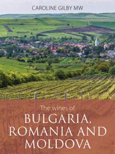 The wines of Bulgaria, Romania and Moldova Cover Book