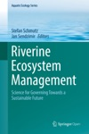 Riverine Ecosystem Management
