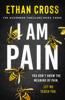Ethan Cross - I Am Pain artwork