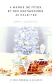4 menus de fêtes et ses mignardises