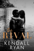 Kendall Ryan - The Rival artwork