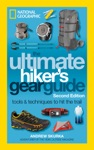 The Ultimate Hikers Gear Guide Second Edition