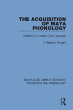 The Acquisition Of Maya Phonology