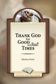 Thank God For Good And Bad Times