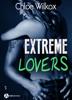 Extreme Lovers – 3 (saison 1) - Chloe Wilkox