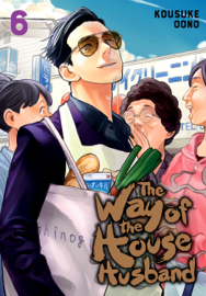 The Way of the Househusband, Vol. 6