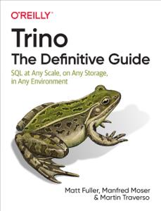 Trino: The Definitive Guide Book Cover