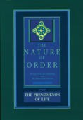 The Nature of Order, Book One: The Phenomenon of Life Book Cover