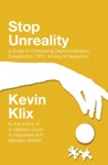 Stop Unreality A Guide To Conquering Depersonalization Derealization DPD Anxiety  Depression