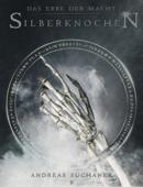 Das Erbe der Macht - Band 9: Silberknochen