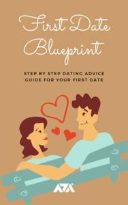 First Date Blueprint