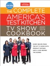 The Complete Americas Test Kitchen TV Show Cookbook 2001 - 2019