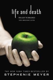 Life and Death: Twilight Reimagined - Stephenie Meyer by  Stephenie Meyer PDF Download