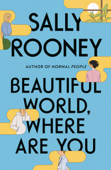 Download and Read Online Beautiful World, Where Are You